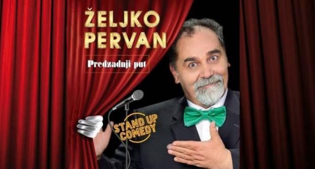 U Požegi 21. studenog u Gradskom kazalištu Stand-up komedija Željka Pervana ʺPredzadnji putʺ
