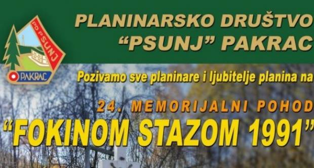 Planinarsko društvo ʺPsunjʺ Pakrac, organizira memorijalni planinarski pohod FOKINOM STAZOM 1991.