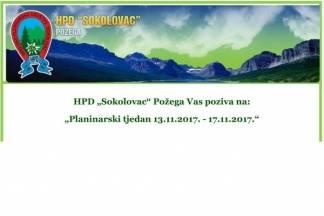 HPD ¨Sokolovac¨ Požega Vas poziva na - ¨Planinarski tjedan 13.11.2017. - 17.11.2017.¨