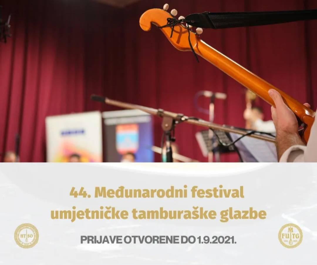 Hrvatski tamburaški savez Osijek: Prijave za sudjelovanje na 44. Međunarodnom festivalu umjetničke tamburaške glazbe su otvorene do 1. rujna 2021. godine.
