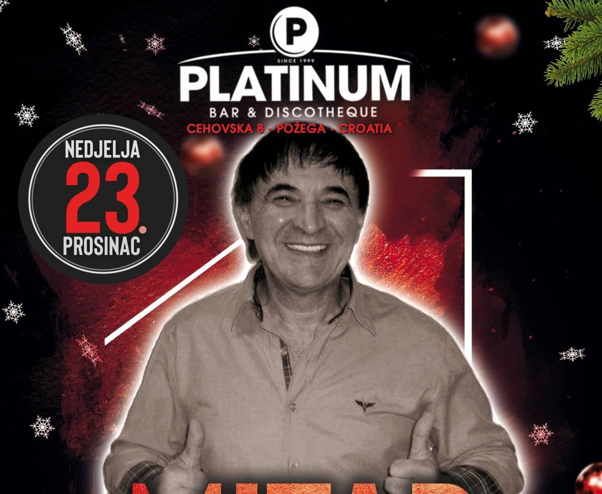 Koncert Mitra Mirića 23. prosinca u Platinum bar-u & discotheque-i u Požegi