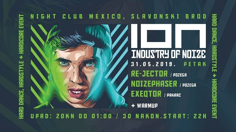 SLAVONSKI BROD - Industry Of Noize (ION) - hard dance, hardstyle, hardcore event