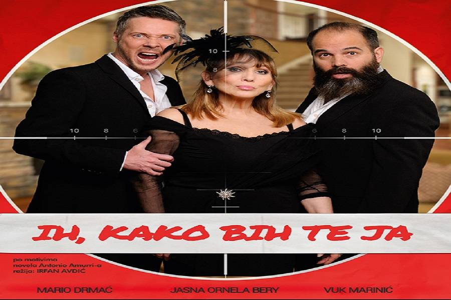 """Fantastična bosanskohercegovačka komedija  """"IH, KAKO BIH TE JA"""" stiže u SLAVONSKI BROD, KKD """"I. B. MAŽURANIĆ"""""""