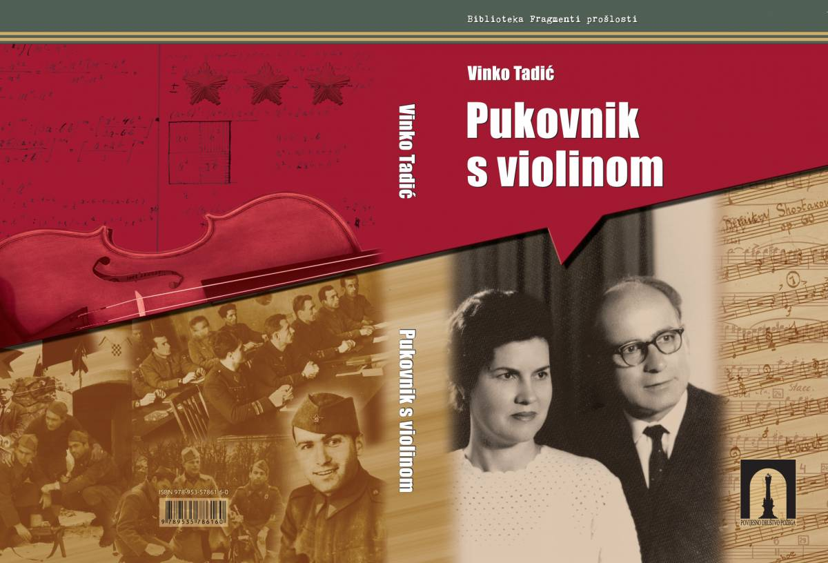 "Objavljena knjiga profesora Vinka Tadića ""Pukovnik s violinom"""