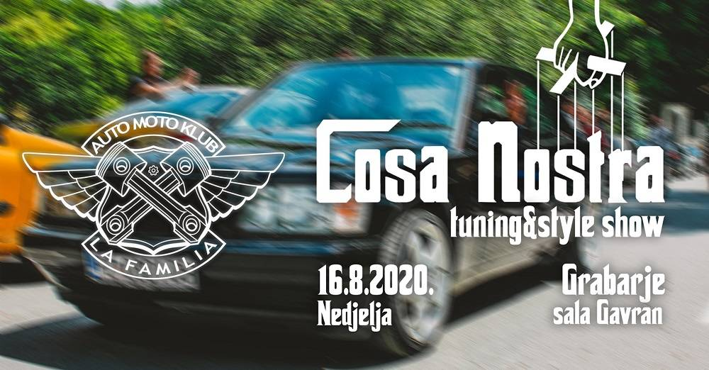 1. Cosa Nostra tuning&style show