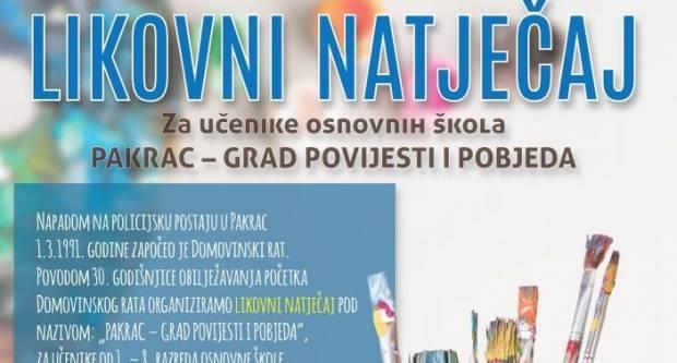 PAKRAC – GRAD POVIJESTI I POBJEDA Likovni natječaj za osnovnoškolce