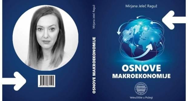 Dr. sc. Mirjana Jeleč-Raguž izdala novu knjigu ʺOsnove makroekonomijeʺ na ponos Veleučilišta i radost studenata