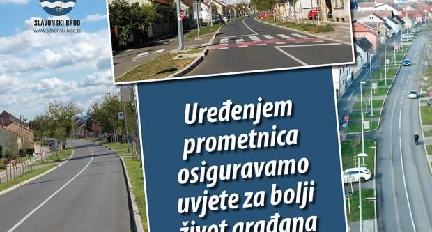 PORUKA IZ GRADA SLAVONSKOG BRODA: Uređenjem prometnica osiguravamo uvjete za bolji život građana