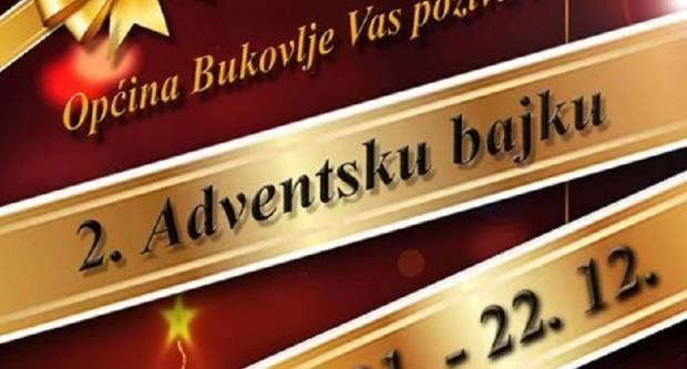 U Bukovlju se priprema 2. Adventska bajka