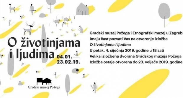 """Sutra izložba """"O životinjama i ljudima"""" u Gradskom muzeju Požega"""