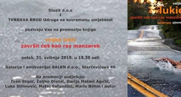 Uskoro promocija knjige Veljka Lukića ʺZavršit ćeš kao ray manzarekʺ
