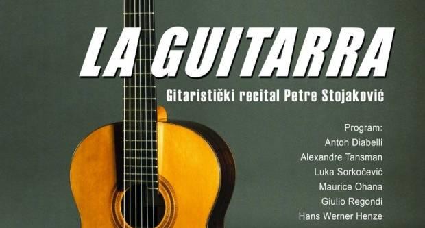 La Guitarra - Gitaristički recital Petre Stojaković u Lipiku