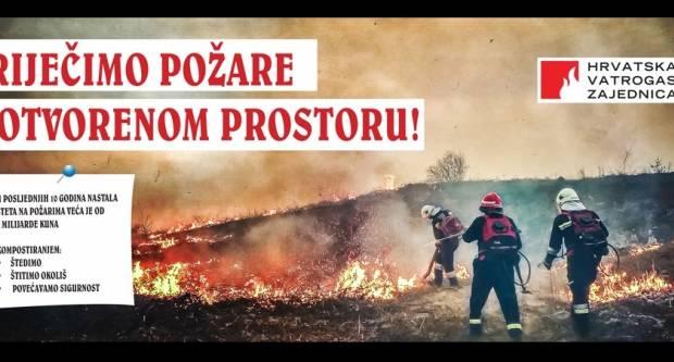 Apel vatrogasaca: ʺSpriječimo požare! Nemojte na otvorenom paliti vatru!ʺ
