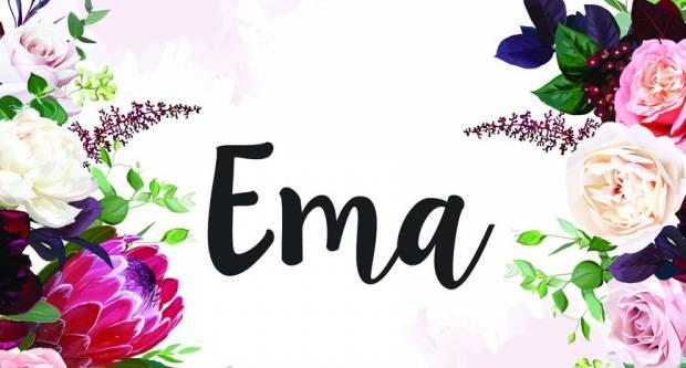 Sretan imendan svim osobama po imenu Ema!